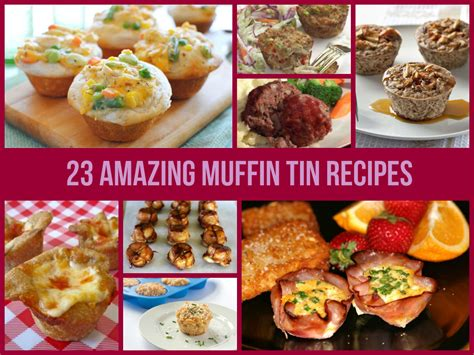 muffin tin recipes 23 amazing muffin tin recipes