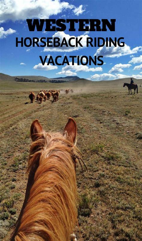 riding horseback vacations ranch dude vacation duderanch horse ranchers association equestrian western trail