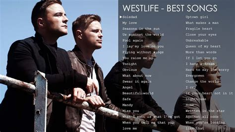 The Best Song Best Songs Of Westlife The Greatest Hits