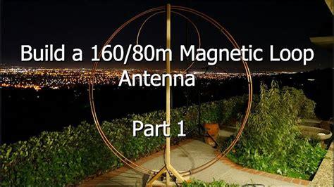 Build A 160/80 Meter Magnetic Loop Antenna