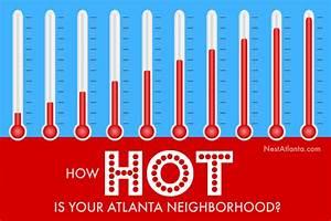 How HOT is Your Atlanta Neighborhood?