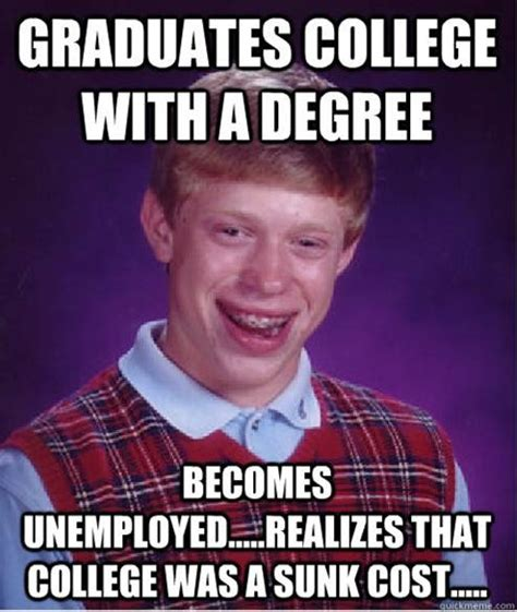 Meme College - my meme describes a problem among many college graduates finding a job after graduation i used