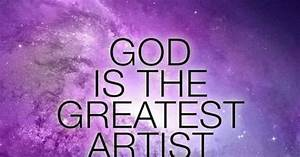 God is the Greatest Artist - Bible Scripture verse ...