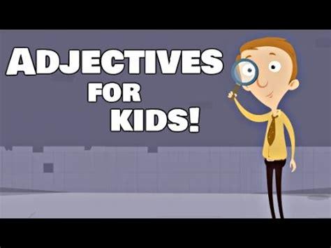 adjectives  kids language arts video lesson youtube