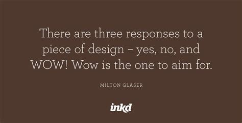 milton glaser quotes image quotes  relatablycom