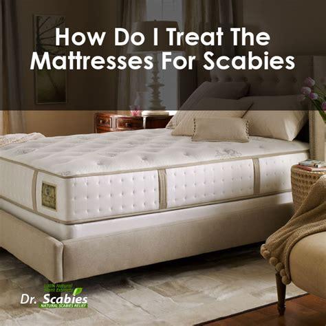 treat  mattresses  scabies  scabies