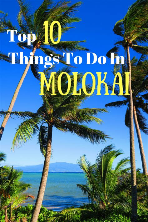 Top Things To Do In Molokai  Hawaii Travel Guide