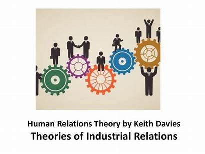 Relations Human Theory Industrial Theories Keith Davies