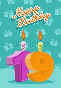 Birthday candle number 19 with flame. vector illustration ...