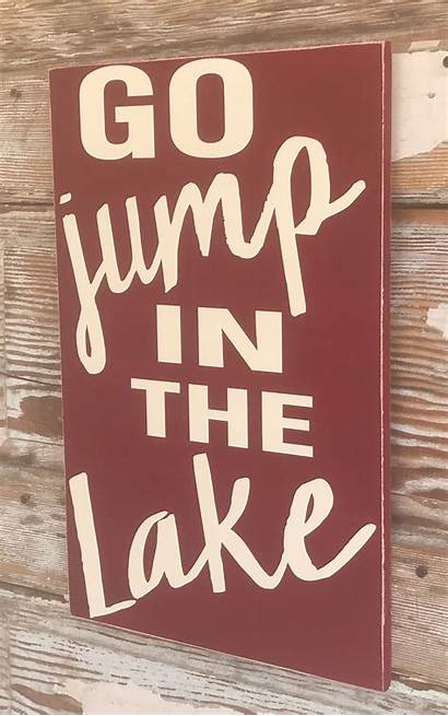 Lake Jump Wood Signs Funny Gift Sayings