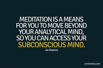 Dispenza Joe Quotes Mind Dr Meditation Subconscious