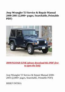 Jeep Wrangler Tj Service  U0026 Repair Manual 2000 2001  2 000 Pages  Searchable  Printable Pdf  By