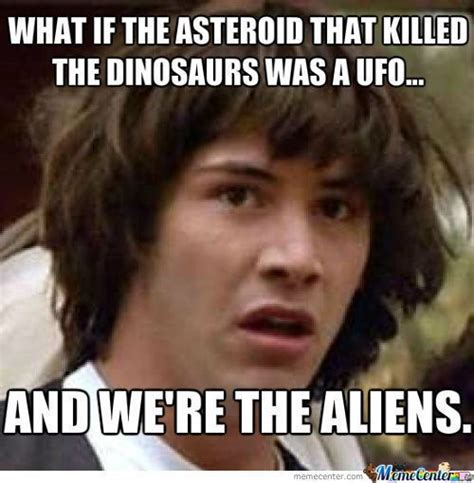 Ufo Meme - 141 best images about ufo humor on pinterest flying disc ancient aliens meme and mars