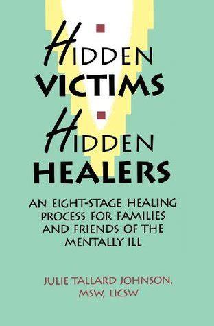 hidden victims hidden healers   stage healing process  familes  friends