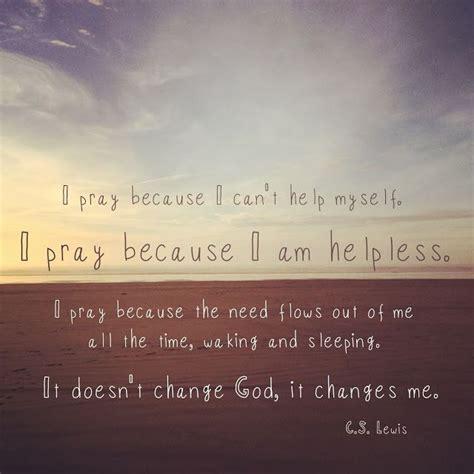 prayer quotes cs lewis quotesgram