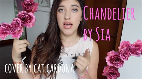 Chandeliers Sia by Chandelier By Sia Cover By Cat Cardona