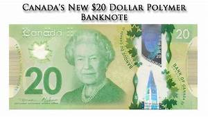 Canada's New $20 Dollar Polymer Banknote - YouTube