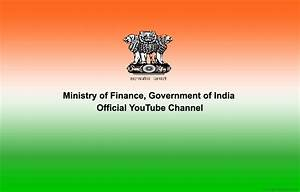 An Official YouTube Channel Launched For The Finance Ministry