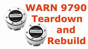 Warn 9790 Manual Locking Hub Teardown And Rebuild
