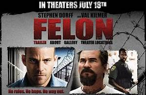 Latest Entertainment News: Watch Felon Movie Online (2008)