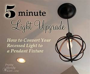Minute light upgrade converting a recessed to pendant pretty handy girl