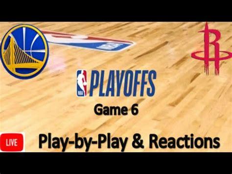 Game 6   Golden State Warriors vs. Houston Rockets LIVE ...