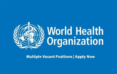 world health organization  jobs aug