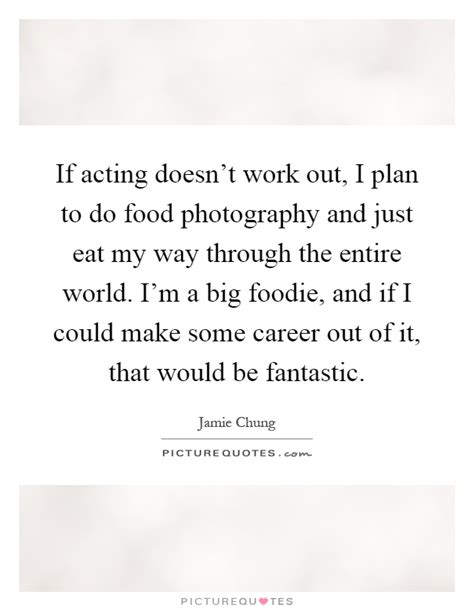 foodie quotes foodie sayings foodie picture quotes