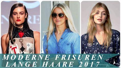 frisuren 2017 lange haare moderne frisuren lange haare 2017