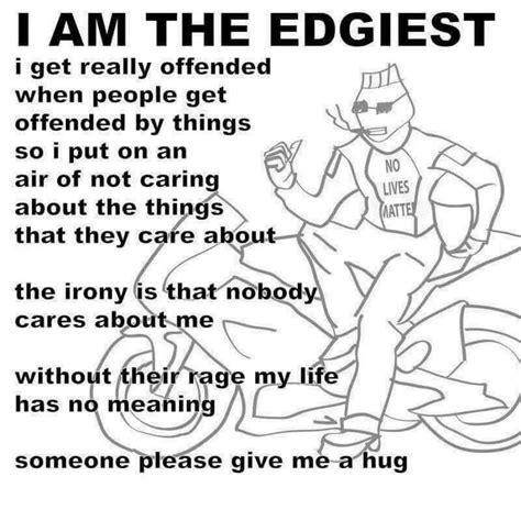 Edgiest Memes - the edgiest ironic memes know your meme