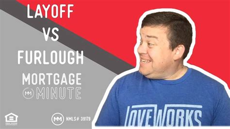 Rejected furloughs and laid off 500 employees, more. Movement Mortgage - Mortgage Minute | Layoff vs. Furlough ...
