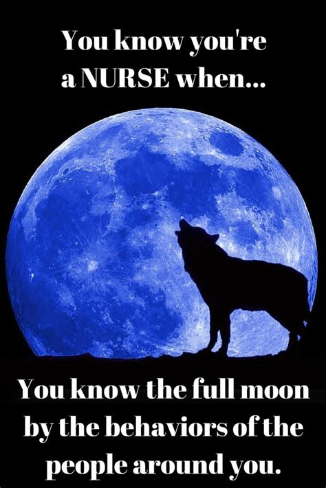 Full Moon Meme - full moon happens when 10xs a month funny nurse pinterest psych so true and doctors