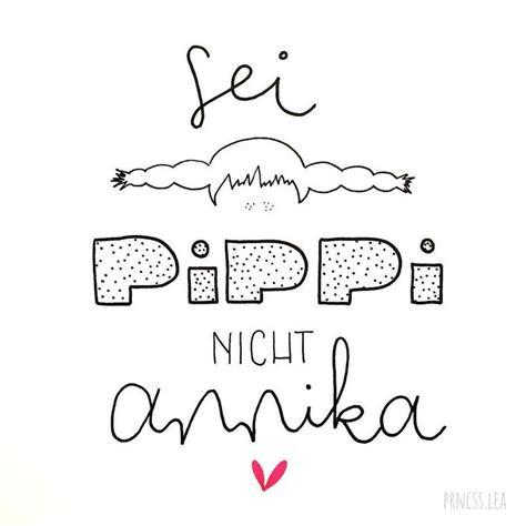Sei Pippi Nicht Annika Poster by Die Besten 25 Sei Pippi Nicht Annika Ideen Auf