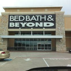 bed bath beyond tx bed bath beyond department stores 2920 interstate 45