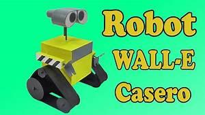 Cómo Hacer Robot WALL E (muy fácil de hacer) YouTube