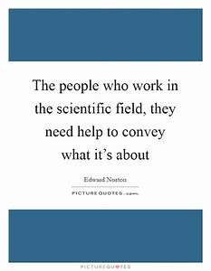 The people who ... Scientific Work Quotes