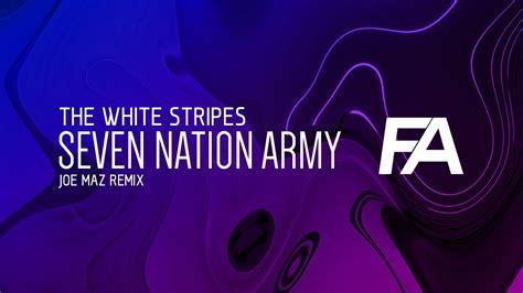 Seven Nation Army (joe Maz Remix