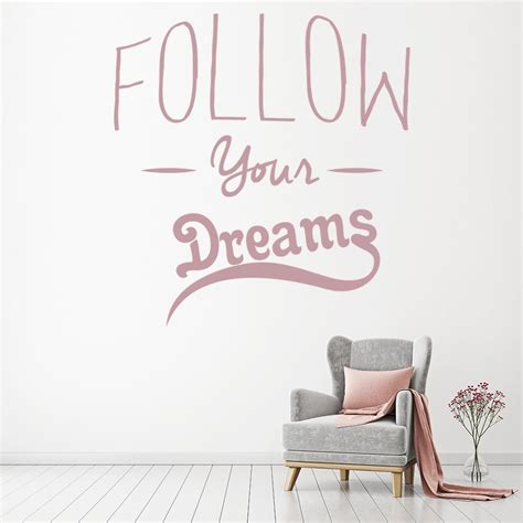 follow  dreams wall sticker inspirational quotes wall