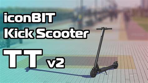 iconbit kick scooter tt v2 iconbit kick scooter tt v2 review