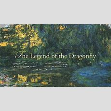 """the Legend Of The Dragonfly"" Youtube"