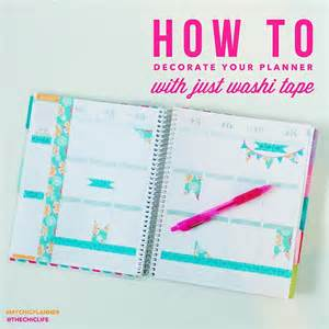 how to decorate your planner with washi the chic