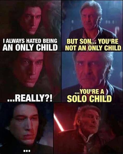 Solo Memes - star wars 15 hilarious solo family memes ultimate comicon