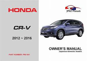 Honda - Cr-v Crv Car Owners Manual 2012-2016