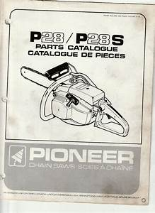 Pioneer P28    P28s Chainsaw Illustrated Parts Manual Chain