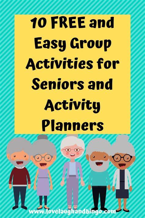 easy   group activities  seniors senior