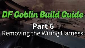 Df Goblin Build Guide Part 6