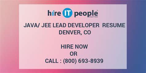 javajee lead developer resume denver  hire  people