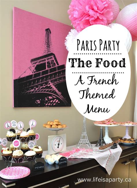 paris party food  french themed menu great ideas