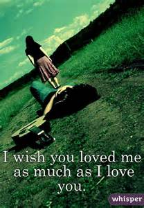 I Wish You Loved Me