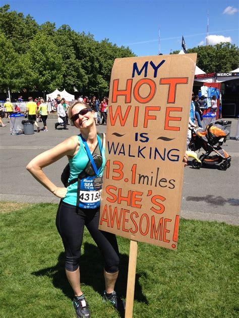 My Hot Wife Is Walking Miles Best Race Signs